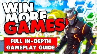 Win More Games! | Full In-Depth Gameplay Guide | Tips & Tricks | Fortnite Battle Royale