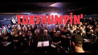 Choir! Choir! Choir! sings Chumbawamba - Tubthumpin'