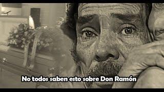 ¿Sabías esto sobre Don Ramón?