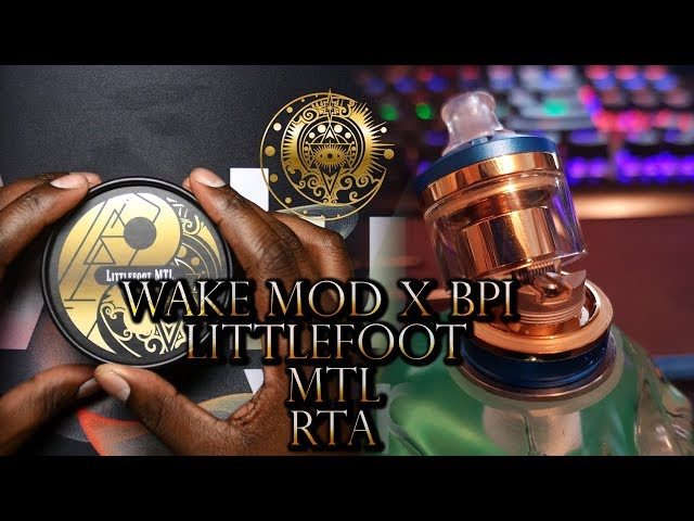 THE LITTLEFOOT MTL RTA BY WAKEMOD X BPI (BRUCE PRO INNOVATIONS) [ WGD VAPES