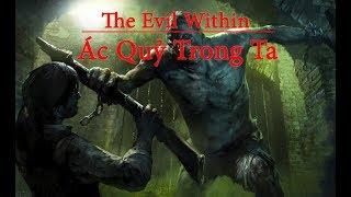 [Cốt Truyện] The Evil Within - Ác Quỷ Trong ta Part 1