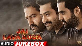 Jai Lava Kusa Jukebox || #JLKSongs || Jr NTR, Raashi Khanna, Nivetha Thomos, Devi Sri Prasad