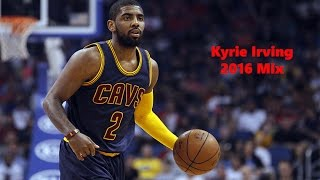 Kyrie Irving Mix - My moment