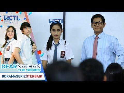 Dear nathan the series   hari pertama salma sebagai anak baru di sekolah  2 oktober 2017