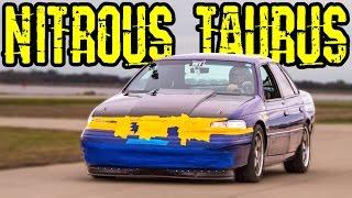 FAST Ford Taurus - Nitrous V6?!