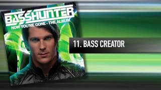 11. Basshunter - Bass Creator
