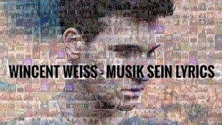 Wincent Weiss   Musik Sein Lyrics ❤