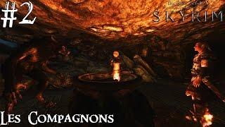 Skyrim: Special Edition - Les Compagnons #2