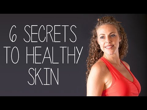 6 Simple Secrets for Healthy, Glowing Skin | Anti-Aging Natural Skin Care Tips, Beauty, Make Up