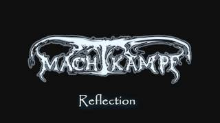 MACHTKAMPF - Reflection