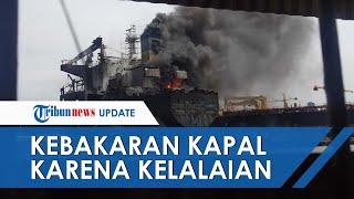 Polisi Sebut Kebakaran Kapal Tanker di Belawan karena Kelalaian, Tersangka Tak Ditahan karena Tewas