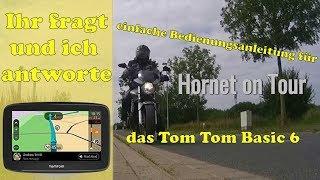 Ihr fragt und ich antworte: einfache Bedienungsanleitung für das Tom Tom Basic 6
