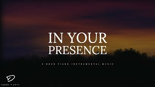 In Your Presence - 3 Hour Piano Music | Prayer Music | Meditation Music | Worship Music | Soft Music