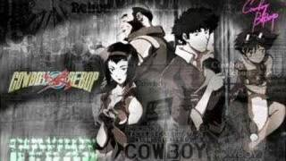 Cowboy Bebop -- Don't Bother None