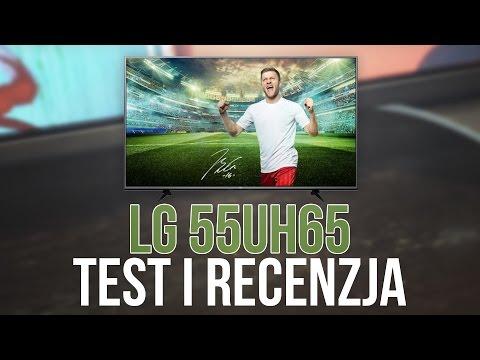 Recenzja i Test TV 4K od LG (55UH6507)