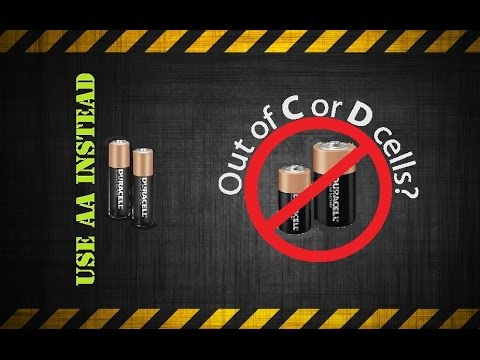 Run out of C - D cells ? use AA battery Instead