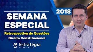 Retrospectiva de Questões 2018: Direito Constitucional