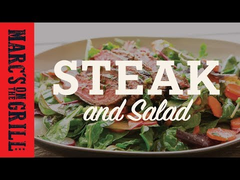 Marc's on the Grill: Steak and Salad