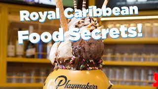 Royal Caribbean Food Secrets -- Discounts, tips and MORE!!