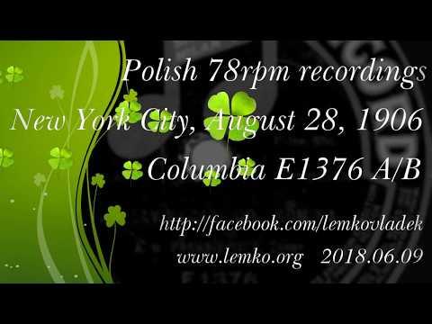 Polish 78rpm recordings, 1906. COLUMBIA E1376. A zawracaj od komina / Nasze chłopskie obertasy