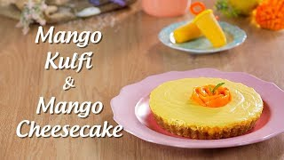 Mango Cheesecake And Mango Kulfi