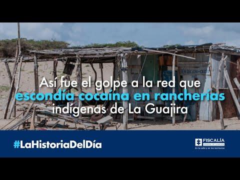 Así fue el golpe a la red que escondía cocaína en rancherías indígenas de La Guajira