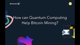 Quantum Computer Mining BTC