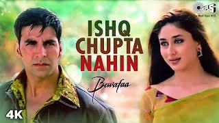 Ishq Chupta Nahi - Bewafaa | Akshay Kumar & Kareena Kapoor | Abhijeet | Nadeem - Shravan