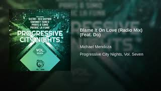Blame It On Love (Radio Mix) (Feat. Do)
