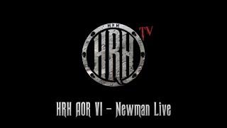 HRH TV – Newman Live @ HRH AOR 2018