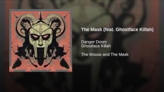 The Mask (feat. Ghostface Killah)