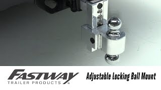 In the Garage with Total Truck Centers™: Fastway FLASH™ Adjustable Locking Ball Mount