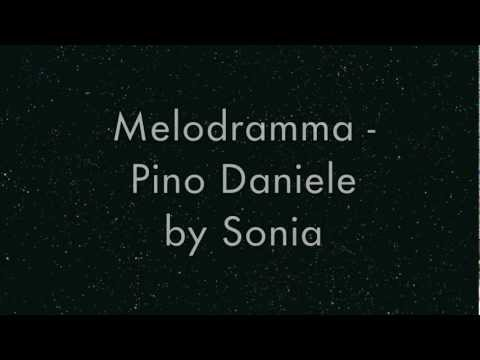 Cover Pino Daniele - Melodramma + Lyrics