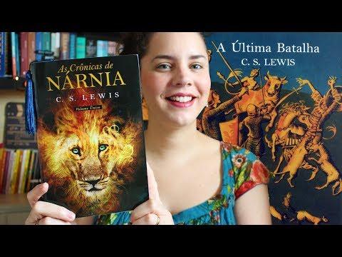 A ÚLTIMA BATALHA (PROJETO NÁRNIA #7) | BOOK ADDICT