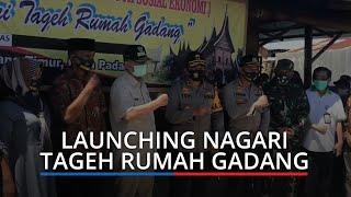 Kapolda dan Forkopimda Sumbar Launching Kawasan Nagari Tageh Rumah Gadang