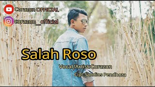 Corazon   Salah Roso (Official Clip Video)