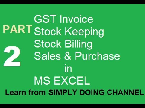 EXCEL GST INVOICE : Auto bill no, Multi GST, Backup, Stock Keeping & more. PART 2