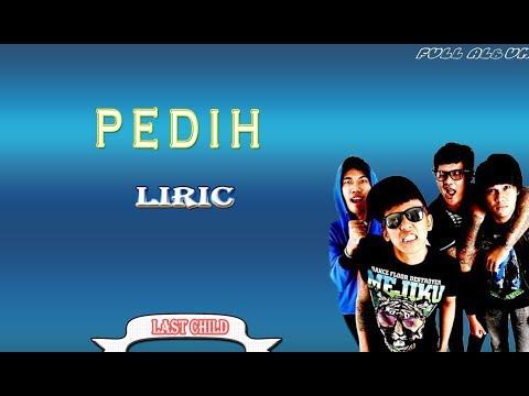 lagu last child ft virgoun pedih full album liric