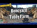Borderlands 2 Fast Arid Nexus Boneyard Tubby Farm Read Description