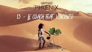Soprano   Le Coach Feat. Vincenzo (Clip Officiel)