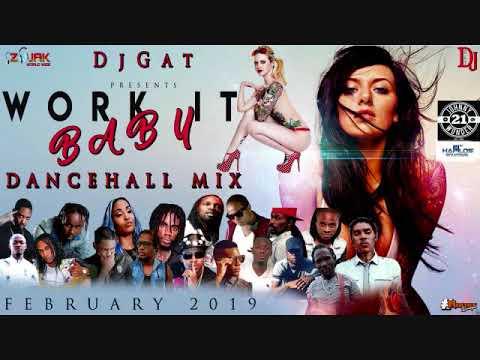 DANCEHALL MIX 2019 DJ GAT WORK IT BABY JUGGLING FT VYBZ KARTEL/TEEJAY/ALKALINE/TOMMY LEE/