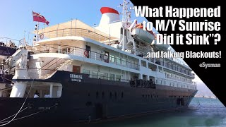 """""""What Happened to My first SuperYacht - Did she Sink""""?"""