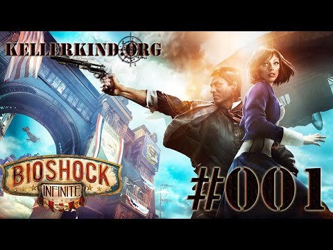 Bioshock Infinite [HD|60FPS] #001 - Willkommen in Columbia ★ Let's Play Bioshock Infinite