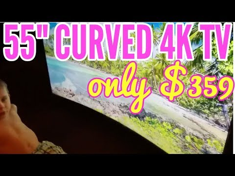 55″ CURVED 4K TV FOR ONLY $349!  is it worth it???(January 2018)