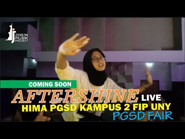 AFTERSHINE at UNY [ PGSD FAIR ], COMING SOON