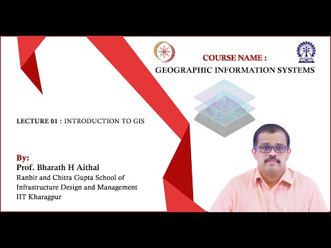 Lecture 01 : Introduction to GIS