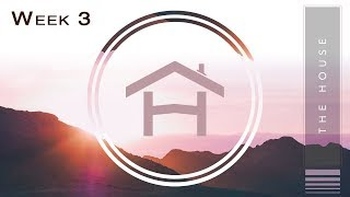 Week 3 This House Smells Great The House Message Series - Bridgeway Church