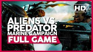 Aliens Vs. Predator (Marine Campaign) | PC 60fps | Full GameplayPlaythrough | No Commentary