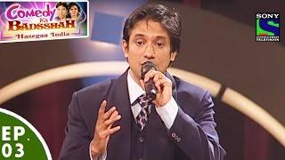 Comedy Ka Badsshah - Hasegaa India - Ep 3 - Fashion Special