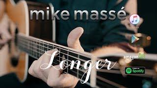 Longer (acoustic Dan Fogelberg cover) - Mike Massé